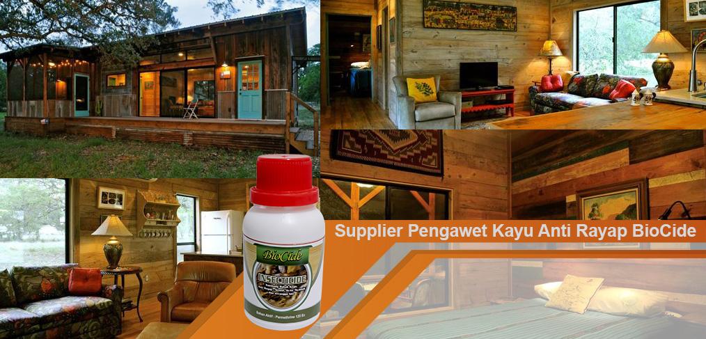 Supplier Pengawet Kayu Anti Rayap BioCide